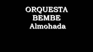 Bembe - La Almohada