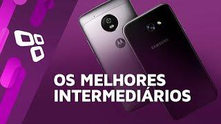 Os melhores smartphones intermediários de 2017 até agora - TecMundo