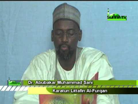 Dr Abubakar Muh'd Sani (Al-Furqan 7)