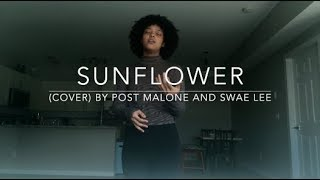 Sunflower (cover) By Post Malone and Swae Lee