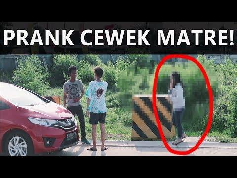 PRANK KE CEWEK MATRE!