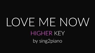 Love Me Now (Higher Piano karaoke demo) John Legend