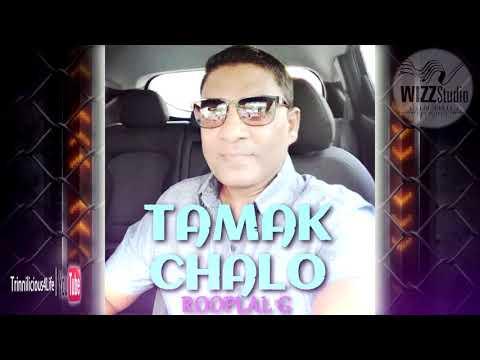 Rooplal G - Tamak Chalo [ 2k18 ]