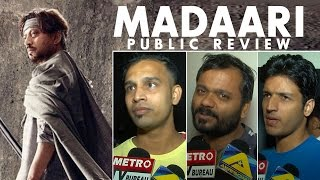 Madaari PUBLIC REVIEW