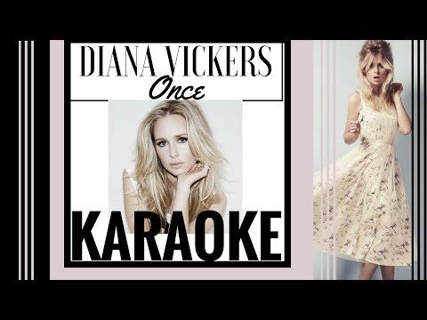 Diana Vickers - Once Karaoke