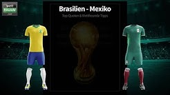 Tipps, Tricks & Teamcheck! WM 2018 Brasilien - Mexiko