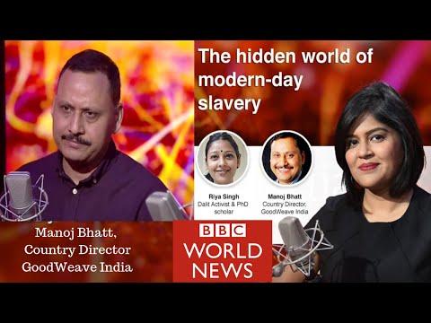 Modern-day Slavery I BBC News facebook Live I Manoj Bhatt I GoodWeave India