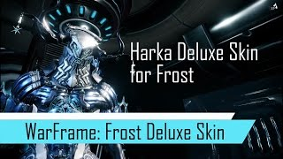 Warframe Fashion Frame with Frost's Harka Deluxe Skin