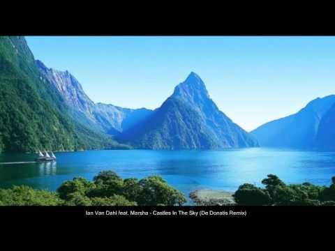 Ian Van Dahl feat. Marsha - Castles In The Sky (De Donatis Remix)