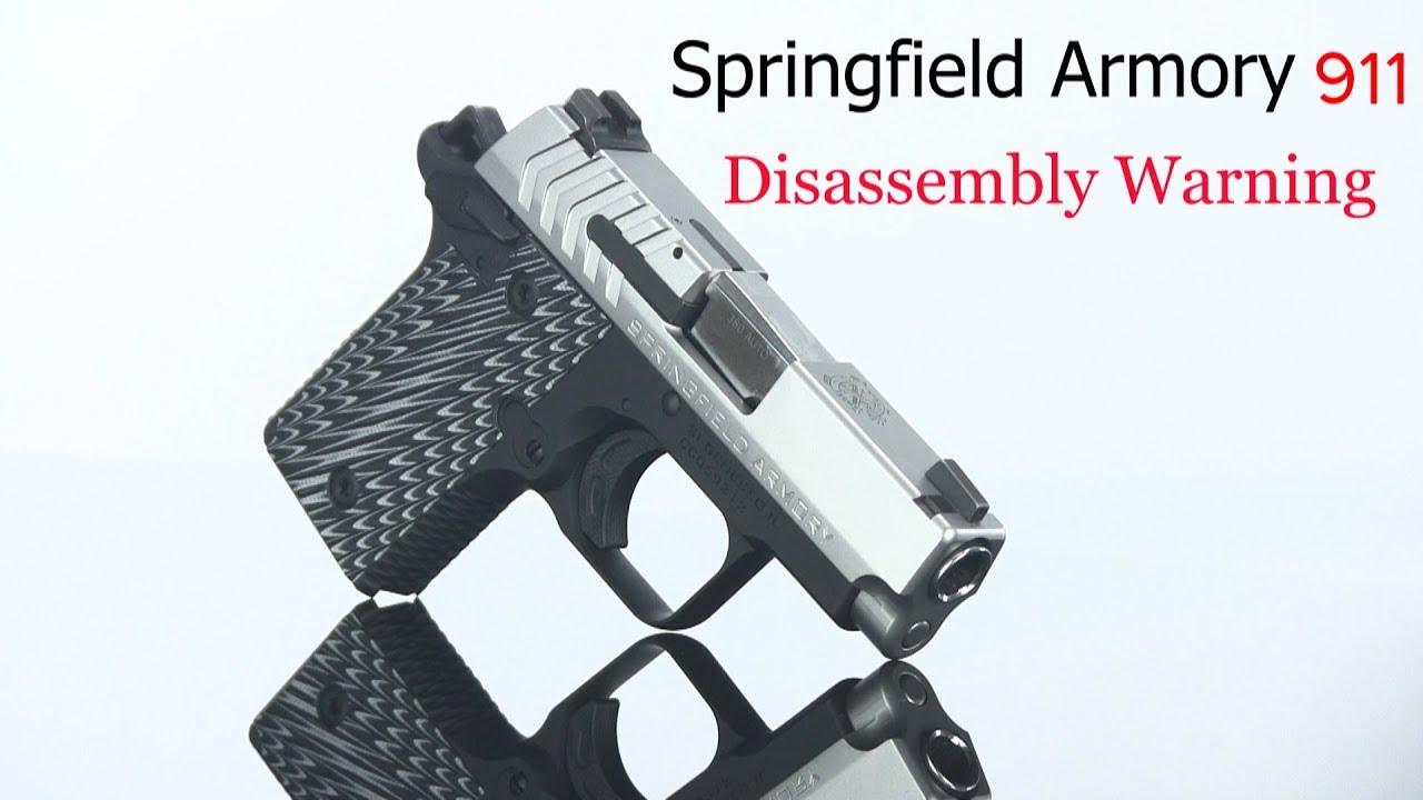 Springfield Armory 911 Disassembly Warning