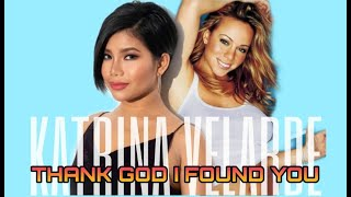 KATRINA VELARDE - Thank God I Found You