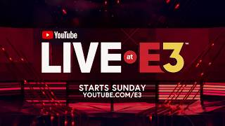 YouTube Live at E3: Starts This Sunday at YouTube.com/E3 thumbnail