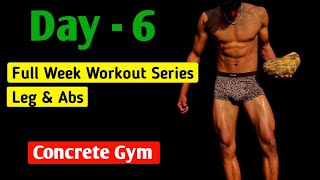 DAY - 6 | Full week workout series - Leg & Abs workout - Anish Fitness