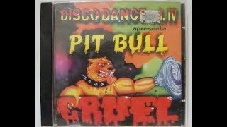 Remix boba de musicas da Pitbull Cruell CD 4