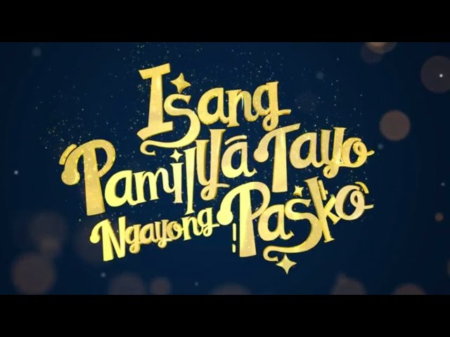 """ABS-CBN Christmas Station ID 2016 """"Isang Pamilya Tayo Ngayong Pasko"""" Teaser 1"""