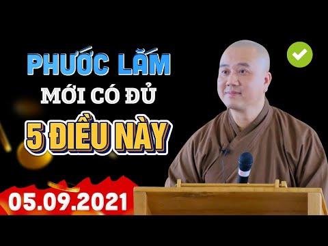 Người Có 5 Điều Này Cả Đời Phước Đức Hưởng Không Hết - Thầy Thích Pháp Hòa MỚI NHẤT 05.09.2021