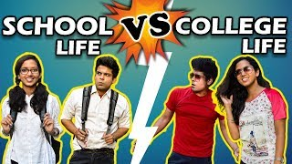 SCHOOL LIFE vs COLLEGE LIFE | The Half-Ticket S...