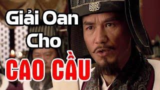 Tiểu Sử CAO CẦU Trong Thủy Hử - Sự Thật Về Cao Cầu Trong Lịch Sử Trung Quốc