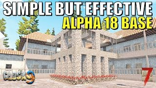 7 Days To Die - Simple But Effective Base (Alpha 18)