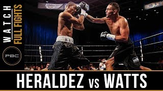Heraldez vs Watts FULL FIGHT: August 3, 2018 - PBC on Bounce