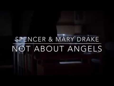 Spencer and Mary Drake | Not About Angels