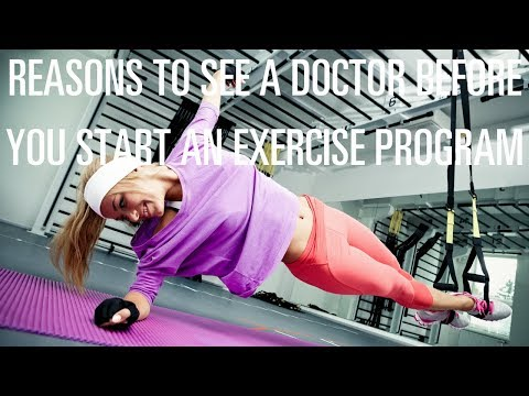 Why you should see your doctor before starting an exercise program