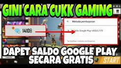 Gini Cara Cukk Gaming Mendapatkan Saldo Google Play Gratis