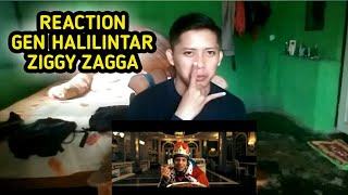 Download ZIGGY ZAGGA - GEN HALILINTAR [REACTION]!!!