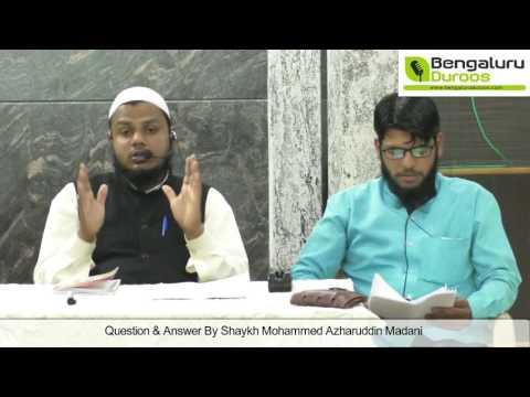 Question & Answer session   Shaykh Mohammed Azharuddin Madani