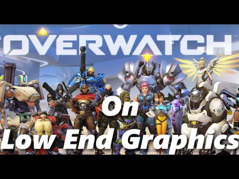 how to play overwatch on low end pc