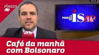 Felipe fala sobre café da manhã com Bolsonaro