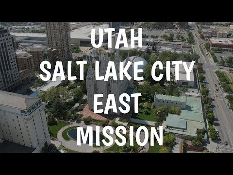 Utah Salt Lake City East Mission