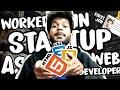 I WORKED IN STARTUP AS WEB DEVELOPER || WEB DEVELOPER JOB IN BANGALORE || WEB DEVELOPER|| ROADMAP #4
