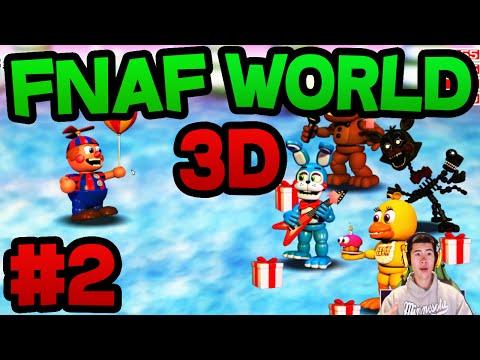 FNAF World 3D (FREE DOWNLOAD) - Part 2 ★ BALLOON BOY!