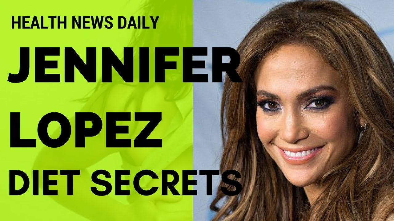 JLo's Diet & Exercise Routine