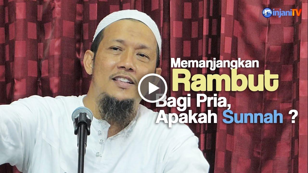 Ceramah Singkat Pria Berambut Panjang Apakah Sunnah Ustadz Sofyan Bafin Zen Youtube