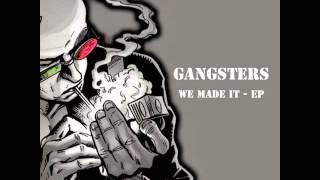 Gangsters - Bitch (Original Mix)