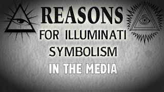 Reasons for Illuminati Symbolism in the Media ▶️️