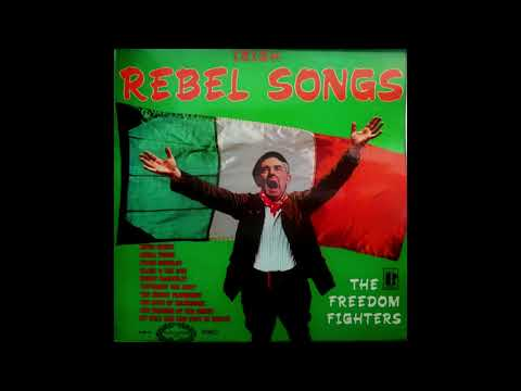 The Freedom Fighters - Irish Rebel Songs (Stereo) 1967