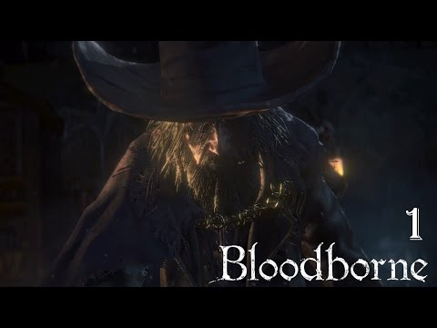 Bloodborne 100% Walkthrough Part 1 - Central Yharnam