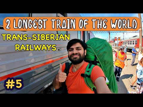 THE SECOND LONGEST TRAIN OF THE WORLD, RUSSIA ( Moscow to Vladivostok )