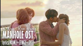 [MV FAN] U-KISS (유키스) - RUN A WAY / KDRAMA:Manhole [lyrics R…
