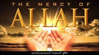 Maulana Sulaiman Khatani   Mercy of Allah