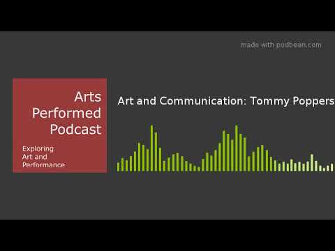 Art and Communication: Tommy Poppers