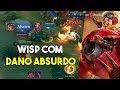 Wisp e seu dano absurdo - Arena of Valor