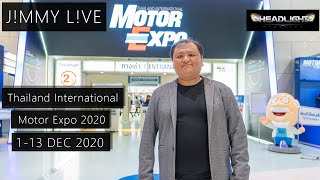 [J!MMY L!VE] Thailand International Motor Expo 2020 | Headlightmag Clip