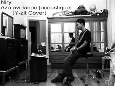 Niry - Aza avelanao [acoustique] (Y-zit cover)