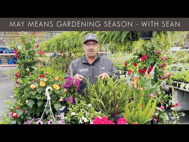 4/27/2021 May Means Gardening Season with Sean