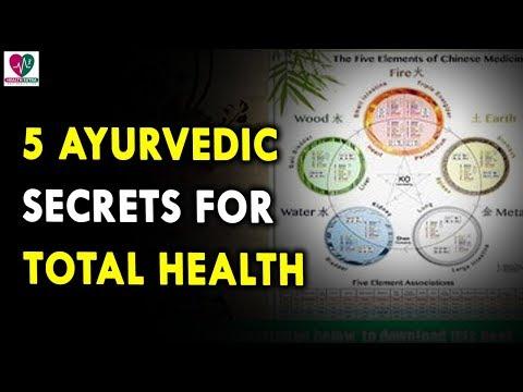 5 Ayurveda Secrets for Total Health - Ayurveda Health Tips