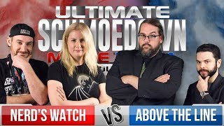 Nerds' Watch VS Above The Line - Ultimate Schmoedown Team Tournament - Round 1